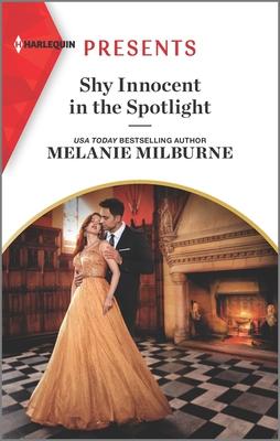Shy Innocent in the Spotlight by Melanie Milburne