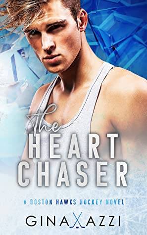 The Heart Chaser by Gina Azzi