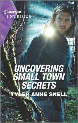 Uncovering Small Town Secrets by Tyler Anne Snell