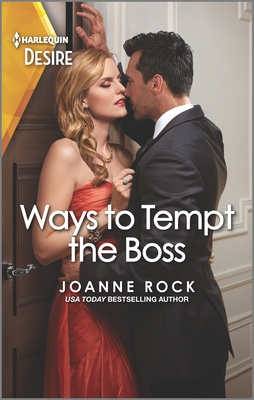 Ways to Tempt the Boss by Joanne Rock
