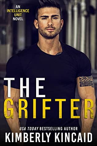 The Grifter by Kimberly Kincaid