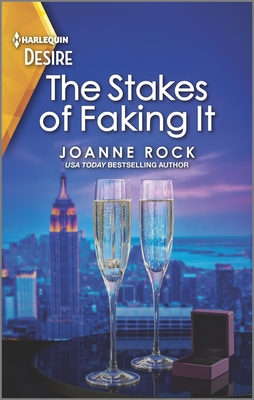 The Stakes of Faking It by Joanne Rock