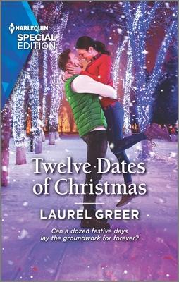 Twelve Dates of Christmas by Laurel Greer